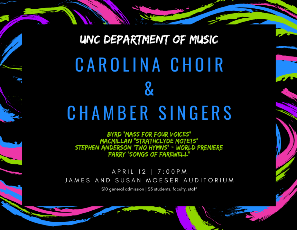 """Poster Image, title is: """"Carolina Choir & Chamber Singers"""""""