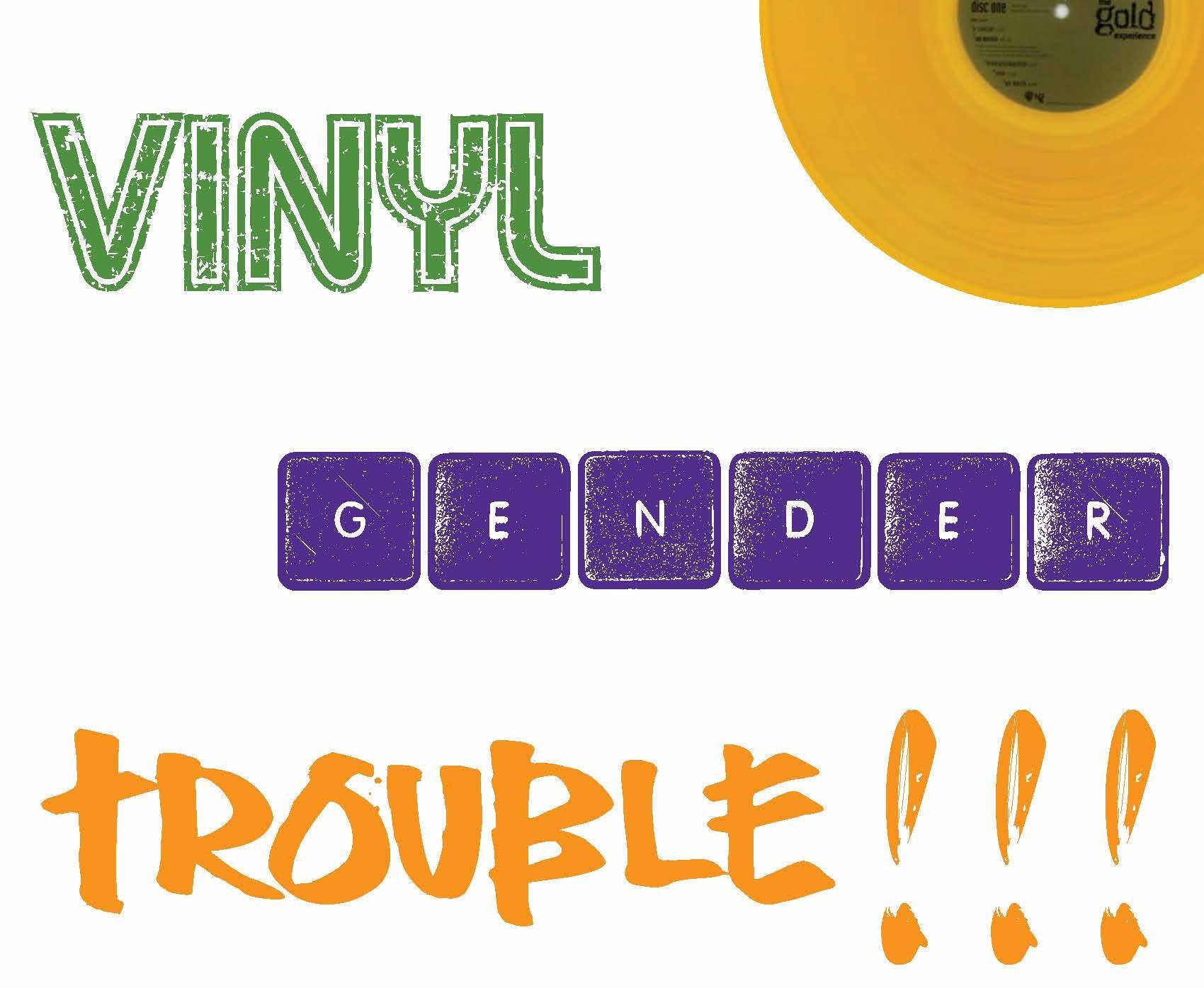 Vinyl - Gender - Trouble
