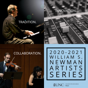 Collage of faculty performance images. Text read: Tradition. Innovation. Collaboration. 2020-2021 William S. Newman Artists Series