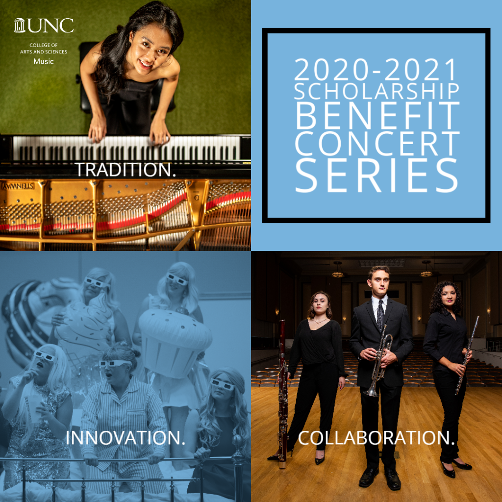 Collage featuring student performers at the piano, in opera rehearsal, and with instruments on the stage of Moeser Auditorium with the seats behind them. Text reads: Tradition. Innovation. Collaboration. 2020-2021 Scholarship Benefit Concert Series.