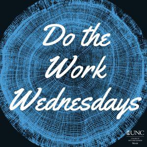Text Reads: Do the Work Wednesdays