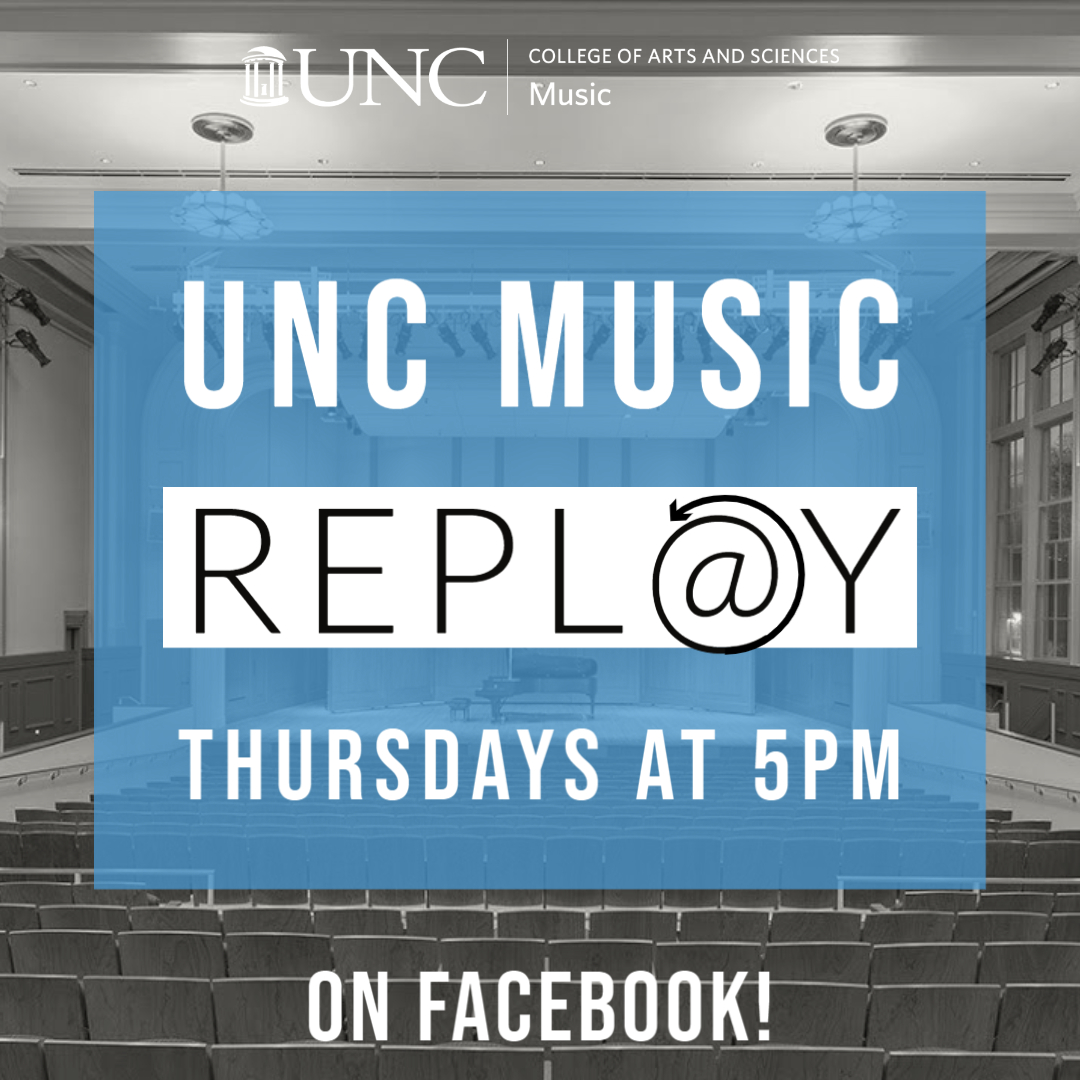 UNC Music Replay, Thursdays at 5PM on Facebook!