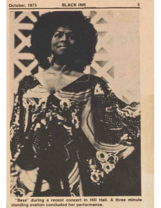 """October 1973 photo of Martha Flowers from Black Ink newspaper. Caption reads, """"'Bess' during a recent concert in Hill Hall. A three-minute standing ovation concluded her performance."""