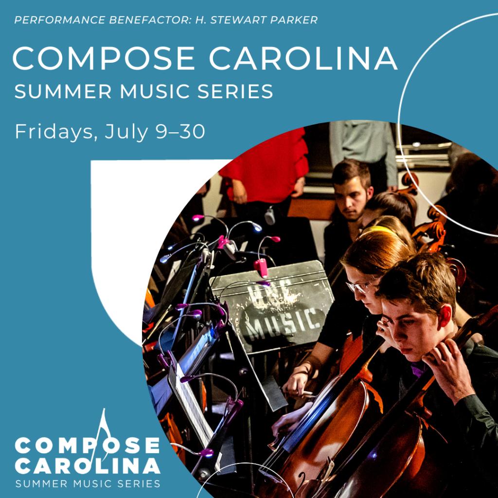 Compose Carolina Summer Music Series