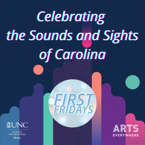 Celebrating the Sounds and Sights of Carolina