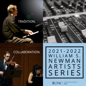 Collage (from TL, clockwise): Professor Stephen Anderson plays the piano, a mixing board in black and white, 2021-2022 William S. Newman Artists Series in black text on a light blue background, Professor Nicholas DiEugenio and Mimi Solomon perform in Moeser Auditorium