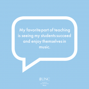 """Light blue background with white text in bubble that reads """"My favorite part of teaching is seeing my students succeed and enjoy themselves in music."""""""